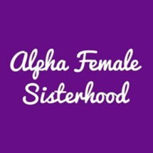 Alpha Female Sisterhood