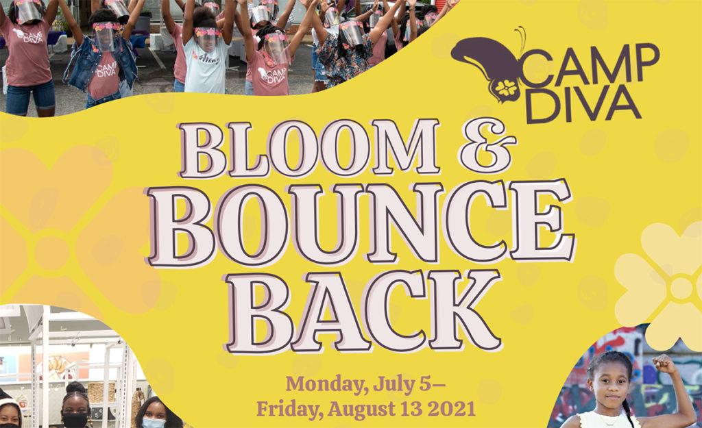 Camp Diva - Bloom & Bounce Back