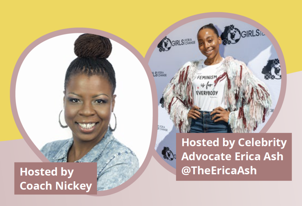 Hosted by Cooach Nickey and Celebrity Advocate Erica Ash.