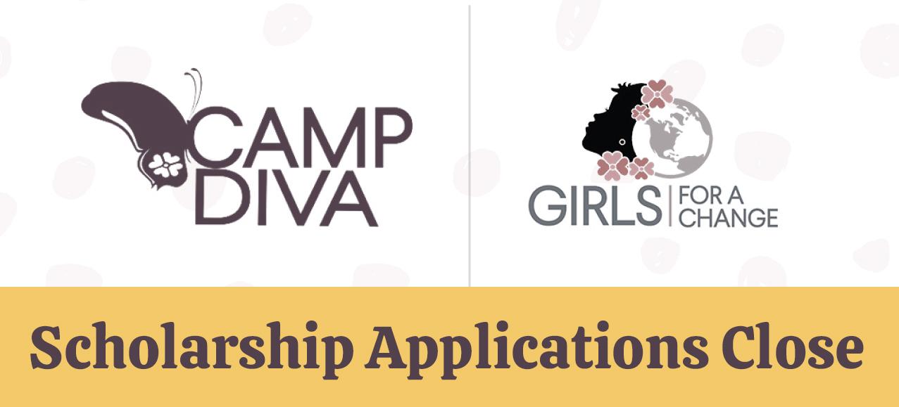 Camp Diva Scholarship Applications Close